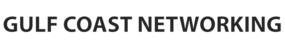 Gulf Coast Networking
