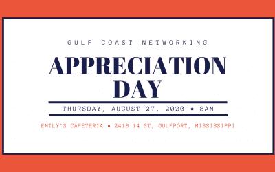 "Gulf Coast Networking ""Appreciation"" Day!"